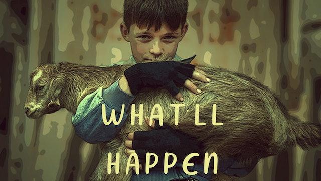 What'll Happen