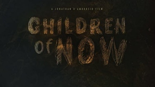 Children of Now