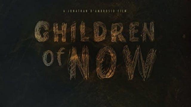 Children of Now