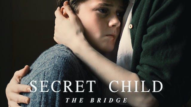 Secret Child The Bridge