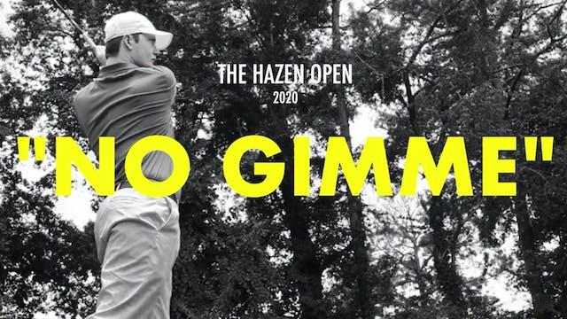 No Gimme: The 2020 Hazen Open