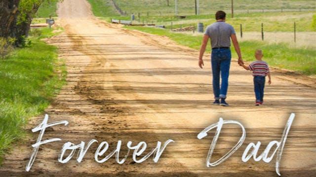Forever Dad