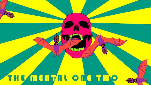 The Mental One Two