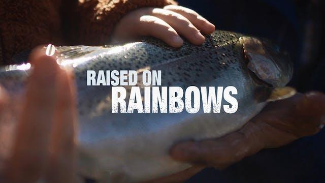 Raised On Rainbows