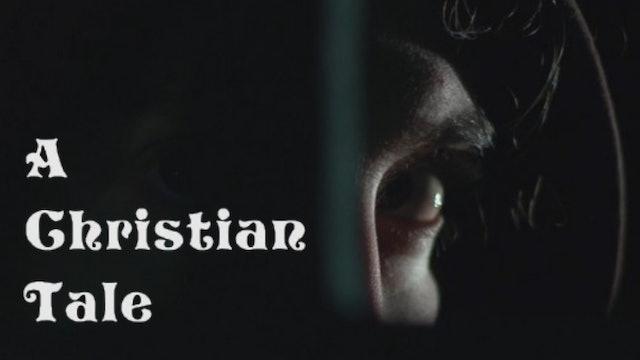 A Christian Tale