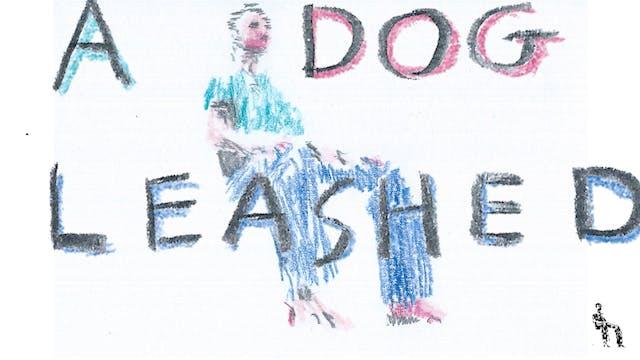 A Dog Leashed