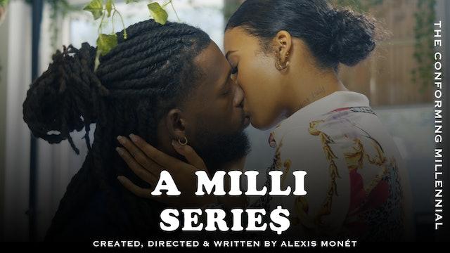 A Milli Series