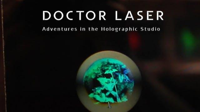 Doctor Laser: Adventures in the Holog...
