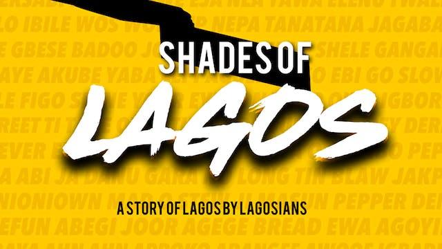 Shades Of Lagos