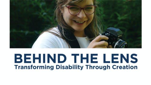 Behind the Lens - Transforming Disabi...