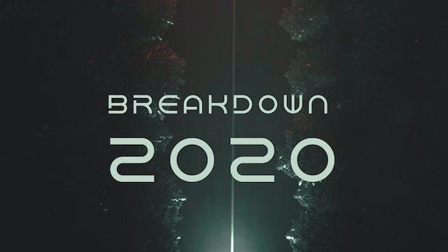 Breakdown 2020