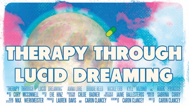 Therapy Through Lucid Dreaming