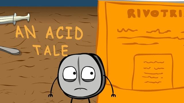 An Acid Tale