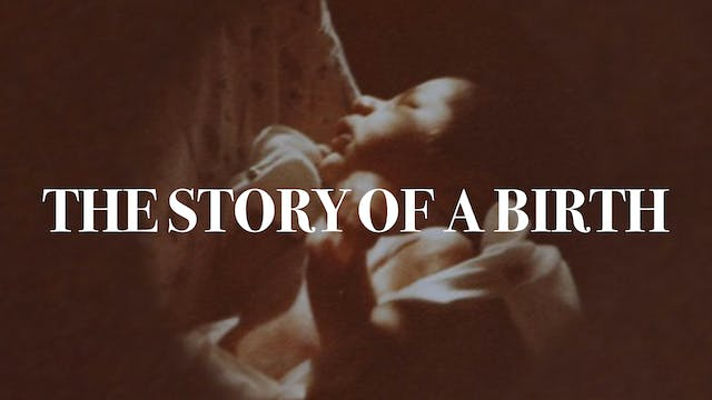 The Story of a Birth