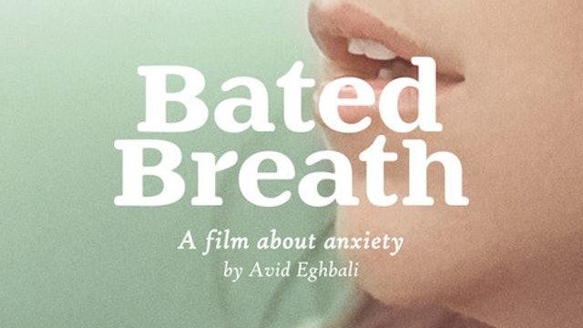 Bated Breath