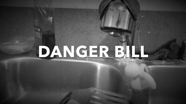Danger Bill
