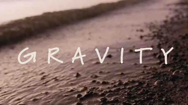 """Gravity"" Lola Rising"