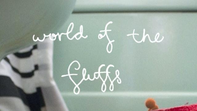 World Of The Fluffs