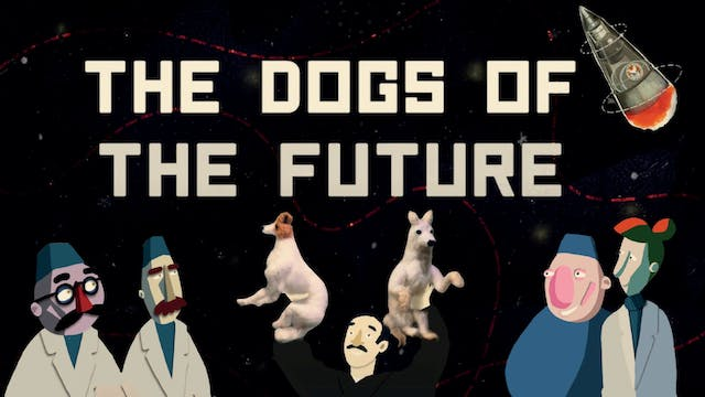 The Dogs of the Future