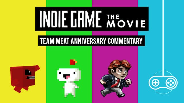 Team Meat Anniversary Commentary