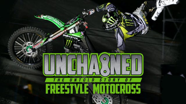 Unchained: The Untold Story of Freestyle Motocross