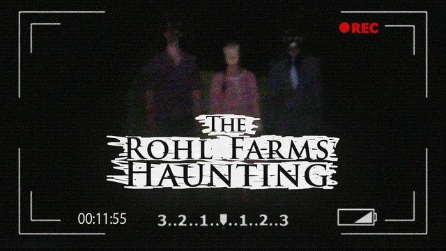 The Rohl Farms Haunting