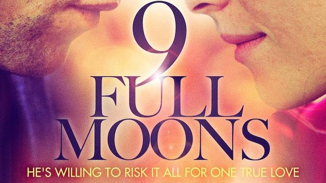 9 Full Moons