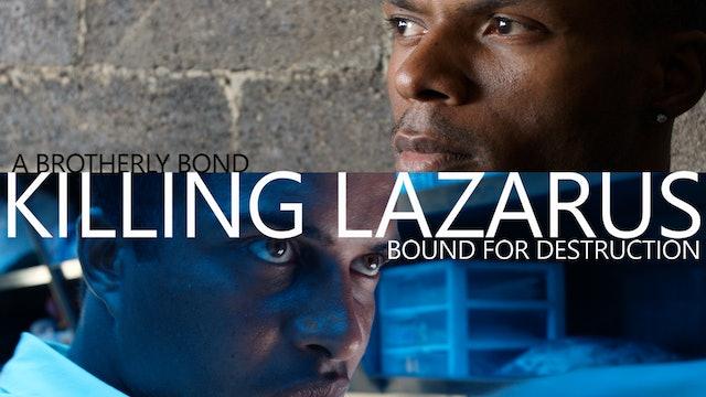 Killing Lazarus
