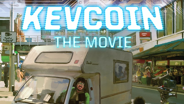 KevCoin: The Movie
