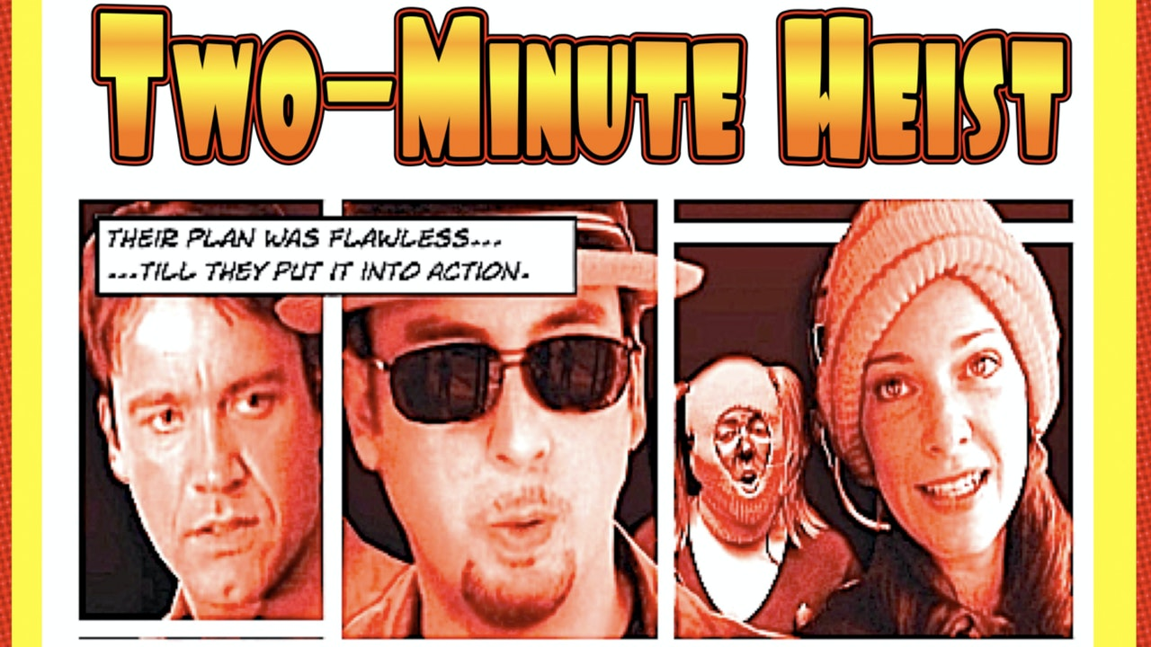 Two Minute Heist