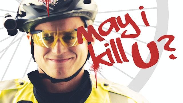 May I Kill U?