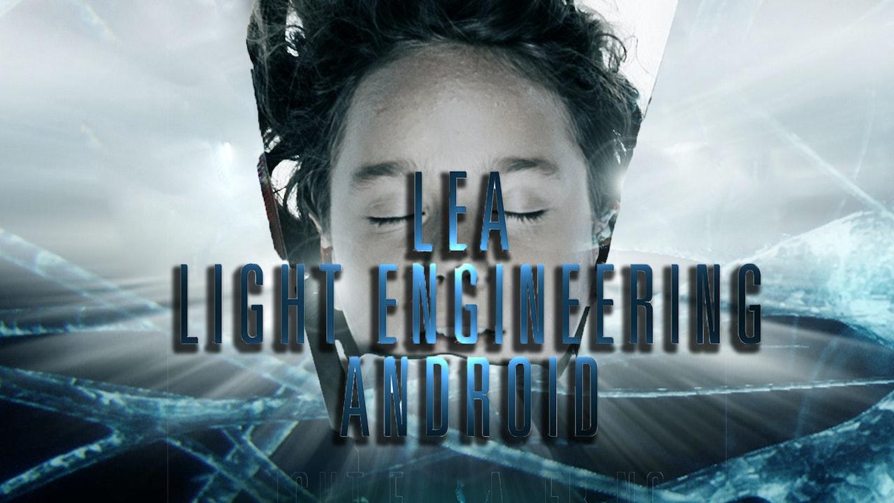 Lea: Light Engineering Android
