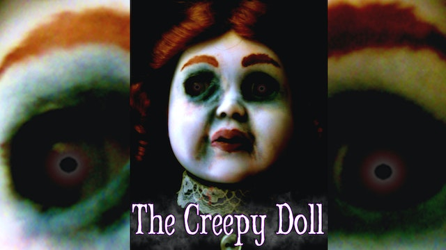 The Creepy Doll