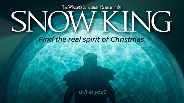 The Wizard's Christmas: Return of the Snow King