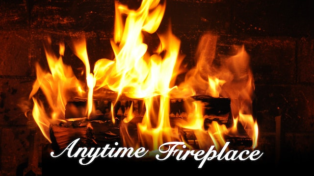Anytime Fireplace