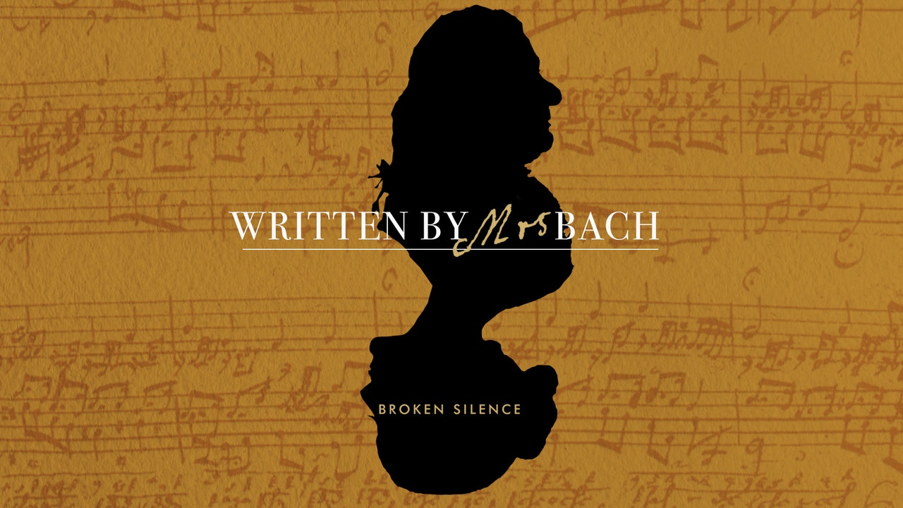 Written By Mrs Bach: Broken Silence