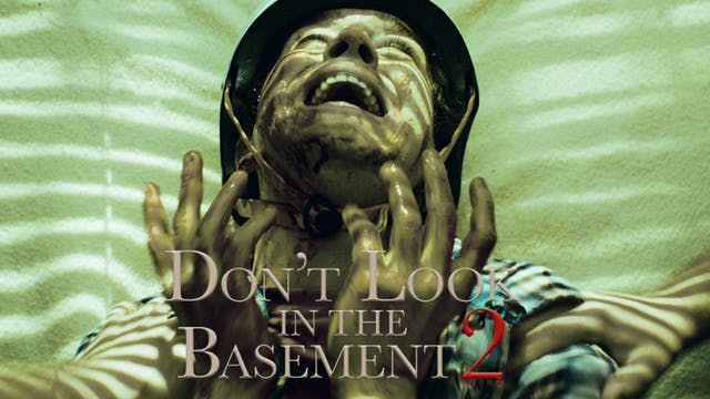 Don't Look In The Basement 2