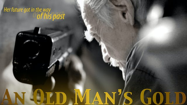 An Old Man's Gold