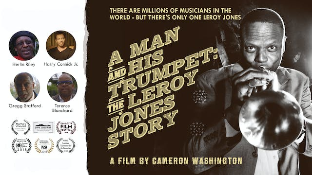 A Man And His Trumpet: The Leroy Jones Story - Trailer