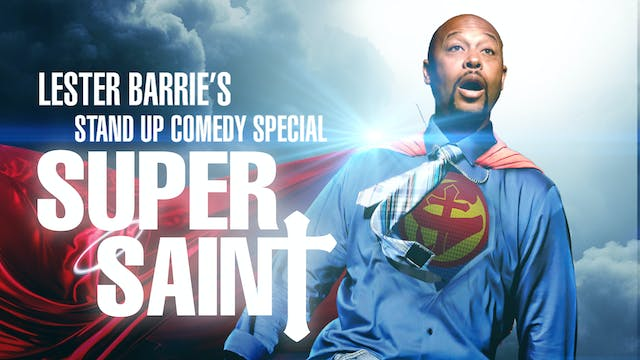Super Saint Stand Up Comedy Special