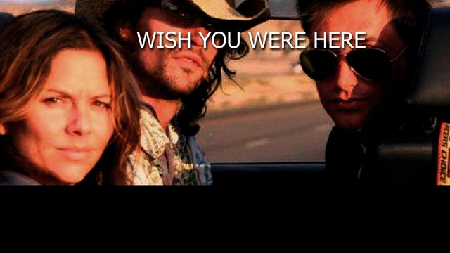 Wish You Where Here - Trailer