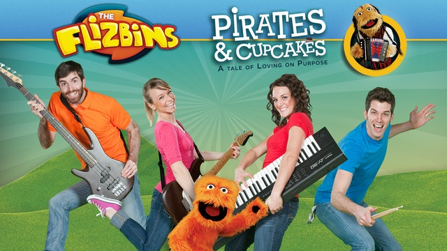 The Flizbins: Pirates and Cupcakes
