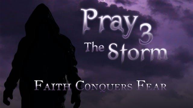 Pray 3: The Storm