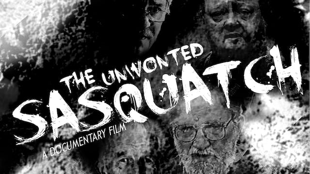 The Unwonted Sasquatch