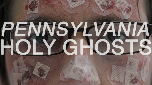 Pennsylvania Holy Ghosts