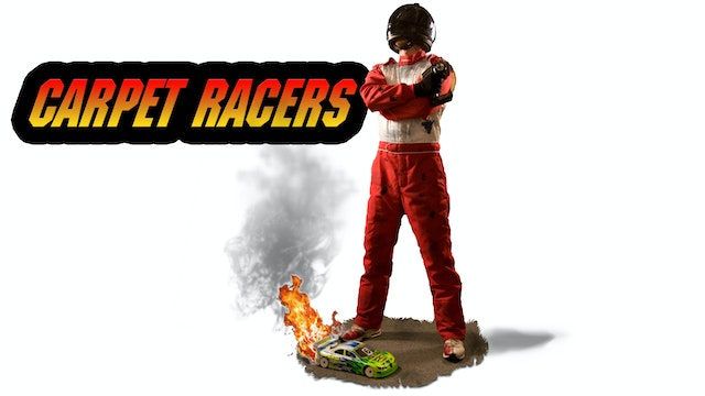 CARPET RACERS: A Crash Course