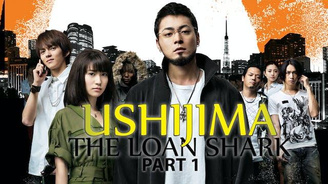 Ushijima the Loan Shark Part 1
