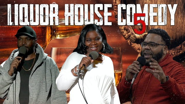 Liquor House Comedy 5