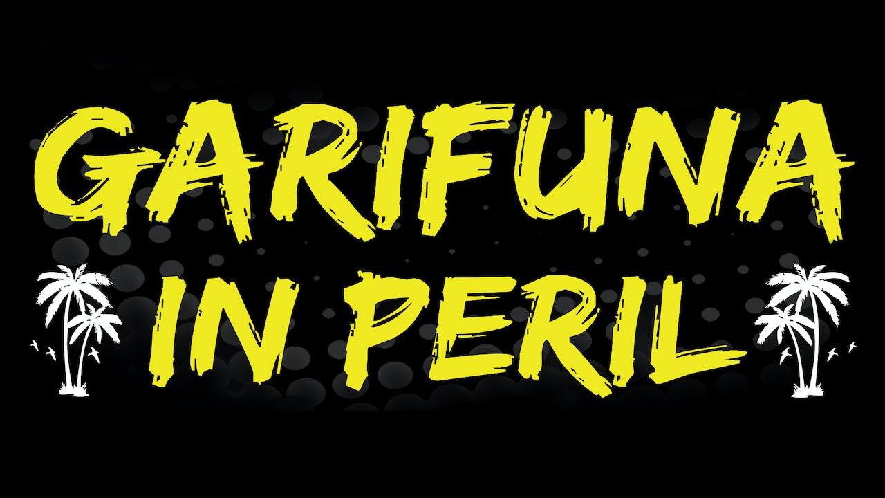 Garifuna in Peril