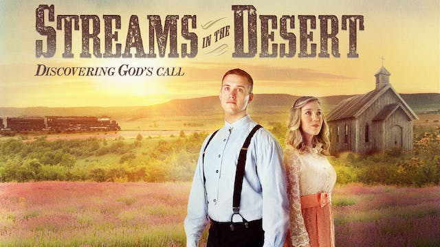 Streams in the Desert: Discovering God's Call